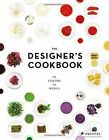The Designer's Cookbook: 12 Colours, 12 Menus by Tim Schober, Caro Mantke, Tatjana Reimann (Hardback, 2014)