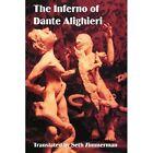 The Inferno of Dante Alighieri 9780595280902 by Seth Zimmerman Book
