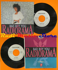 LP 45 7''RADIORAMA Bad boy you My chery 1989 italy DISCOMAGIC RA 89.01 cd mc dvd