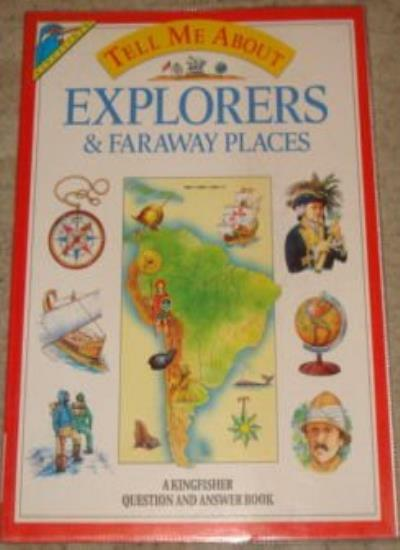 Explorers and Faraway Places (Tell Me About) By Christopher Maynard, Dougal Dix