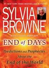End of Days : Predictions and Prophecies about the End of the World by Lindsay Harrison and Sylvia Browne (2009, Paperback)