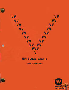 V-Visitor-Script-Episode-Eight-8-034-The-Overlord-034-Final-Draft