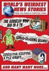 The World's Weirdest News Stories by Dennis Publishing (Paperback, 2010)