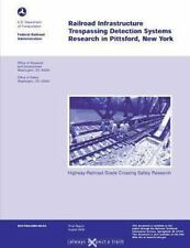 Highway Rail-Grade Crossing Safety Research : Railroad Infrastructure...
