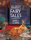 Hans Christian Andersen's Fairy Tales by Hans Christian Andersen (Hardback, 2011)