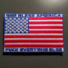 God Bless America, F*ck Everyone Else - Patch with Hook & Loop backing