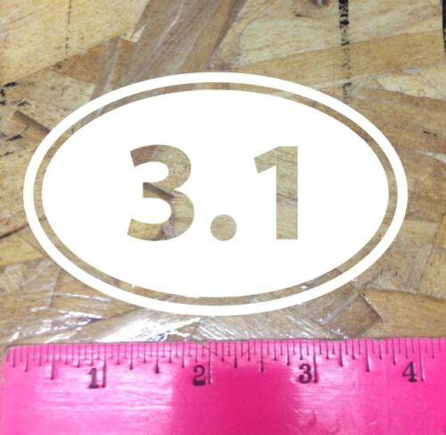 """5/"""" 3.1 5k Run Running sticker decal White Die Cut"""