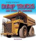 Dump Trucks and Other Big Machines by Ian Graham (Paperback / softback, 2016)