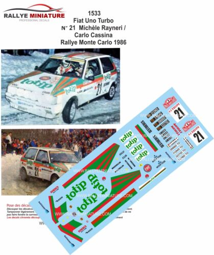 DECALS 1//43 REF 1533 FIAT UNO TURBO IE RAYNERI RALLYE MONTE CARLO 1986 RALLY WRC