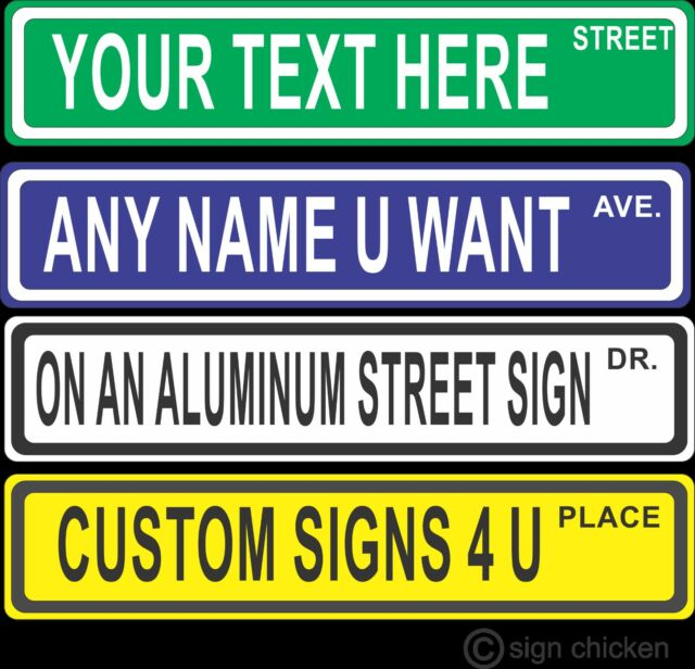 Custom Street Sign Make Your Own
