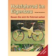 Holzfahrrad im Eigenbau - Michael Heinzelmann
