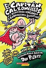 El Capitan Calzoncillos y la Asquerosa Venganza de los Robocalzones...