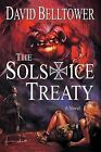 The Solstice Treaty by David Belltower (Paperback / softback, 2011)