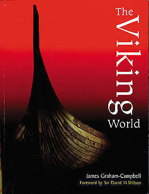 The Viking World by James Graham-Campbell (Paperback, 2001)