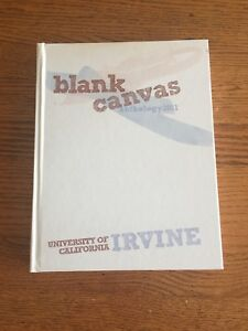 "Details about ""Blank Canvas"" University of California, Irvine (U C I )  Anthology Yearbook 2011"