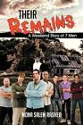 Their Remains a Weekend Story of 7 Men 9781481781787 by Mona Salem Rashed Book