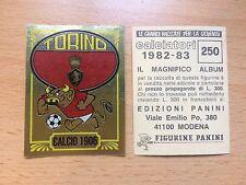 Scudetto Torino CALCIATORI PANINI 1982/83 Nuovo New # 250 82/83