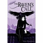 The Raven's Call by Kris Humphrey (Paperback, 2016)
