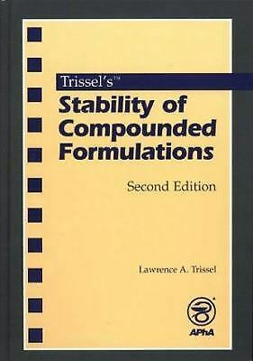 Trissel's Stability of Compounded Formulations by Trissel, Lawrence A.