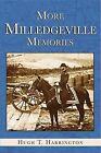 More Milledgeville Memories by Hugh Harrington (Paperback / softback, 2006)