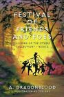 Festival of Friends and Foes 9781452085876 Paperback P H