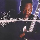 Best of Carl Weathersby by Carl Weathersby (CD, May-2003, Evidence)