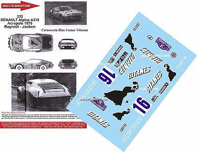 Apprensivo Decalcomanie 1/43 Ref 0335 Alpine Renault A310 Ragnotti Rally Acropoli 1976 Fornire Servizi Per Le Persone; Rendere La Vita Più Facile Per La Popolazione