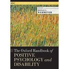 The Oxford Handbook of Positive Psychology and Disability by Oxford University Press Inc (Paperback, 2015)