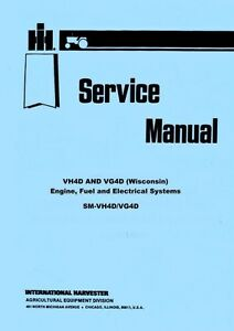 International 3200 3300-B 3200B 3300B VH4D VG4D Wisconsin Engine Service Manual