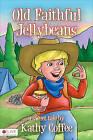 Old Faithful Jellybeans by Kathy Coffee (Paperback / softback, 2010)