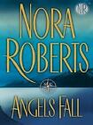 Thorndike Basic: Angels Fall by Nora Roberts (2006, Hardcover, Large Type)