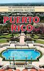 The History of Puerto Rico by Lisa Pierce Flores (Hardback, 2009)
