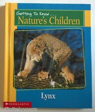 NATURE'S CHILDREN HB Lynx & Sea Lions NEW Animals...Getting to Know