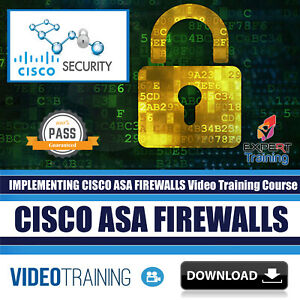 Details about Implementing Cisco ASA Firewalls Video Training 7 Hours  Course DOWNLOAD