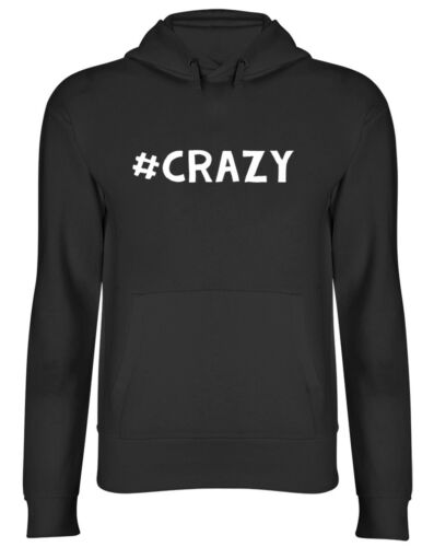 Hashtag Crazy Hooded Top Unisex Mens Womens Hoodie