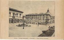 Stampa antica PESARO Piazza Vittorio Emanuele Municipio Marche 1899 Old print