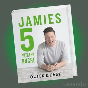 jamies 5 zutaten k che jamie oliver quick easy mehr als 130 rezepte ebay. Black Bedroom Furniture Sets. Home Design Ideas