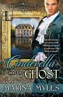 Cinderella and the Ghost by Marina Myles (Paperback / softback, 2015)
