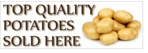 POTATOES SOLD HERE PVC OUTDOOR BANNER 2FT X 6FT