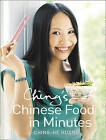 Ching's Chinese Food in Minutes by Ching-He Huang (Hardback, 2009)