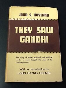 They-Saw-Gandhi-by-John-S-Hoyland-1947-hardcover-w-dust-jacket-Fellowship-Pu