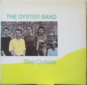 THE OYSTER BAND (Oysterband) Step Outside LP U.K. Folk Rock – with Insert