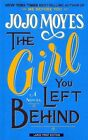 The Girl You Left Behind by Jojo Moyes (Paperback / softback, 2014)