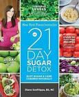 The 21-Day Sugar Detox: Bust Sugar and Carb Cravings Naturally by Diane Sanfilippo (Paperback, 2013)