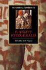 The Cambridge Companion to F. Scott Fitzgerald by Cambridge University Press (Paperback, 2001)