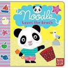 Noodle Loves the Beach by Nosy Crow (Board book, 2011)