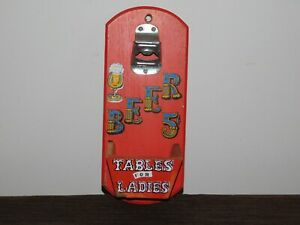"VINTAGE KITCHEN 8 1/2"" HIGH BEER 5C TABLES FOR LADIES WALL MOUNT BOTTLE OPENER"
