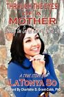 Through the Eyes of a Mother: Surviving the Sin and Shame of Ghetto Life by Latonya So (Paperback / softback, 2012)