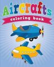 Aircrafts Coloring Book by Neil Masters (Paperback / softback, 2013)