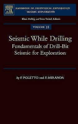 1 of 1 - USED (GD) Seismic While Drilling, Volume 35: Fundamentals of Drill-Bit Seismic f